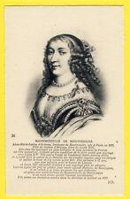 cpa Royalty Gravure PORTRAIT Anne Marie Louise d'ORLÉANS Duchesse de MONTPENSIER