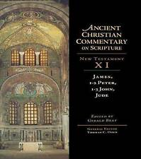 James, 1-2 Peter, 1-3 John, Jude (Ancient Christian Commentary on Scripture)
