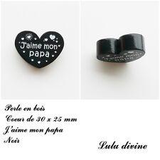 Perle en bois de 30 x 25 mm, Perle plate Coeur, J'aime mon papa : Noir
