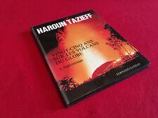 Haroun Tazieff  Vingt-cinq ans sur les volcans du globe Tome I  (1974)