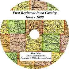 1890 Civil War - IOWA Cavalry -  Rosters - First Regiment - History & Genealogy
