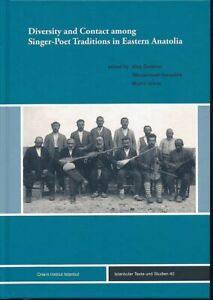 Diversity and contact among singer-poet traditions in Eastern Anatolia. Turkolog