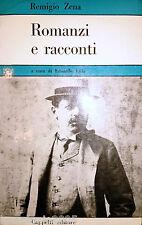 REMIGIO ZENA ROMANZI E RACCONTI A CURA DI EDOARDO VILLA CAPPELLI 1971