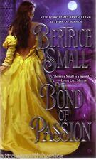 Bertrice Small  Bond Of Passion   Historical Romance   Pbk NEW