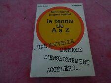 Le tennis de A à Z Henri Cochet Jacques Feuillet 1966