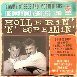 TOMMY STEELE & COLIN HICKS - Hollerin' 'n' Screamin' 2CD - British Rock 'n' Roll