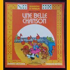 Collection Domino-Lecture UNE BELLE CHANSON C. Allègre  C. Laï Cong Phuoc 1976