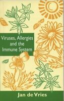 Viruses, Allergies and the Immune System (By Appointment Only Series) By Jan De