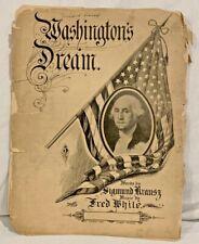 """""""Washington's Dream"""" Sheet Music 1903 - Frank White & Sigmund Krausz - Rare Find"""