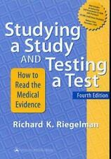 Studying a Study and Testing a Test: How to Read the Medical Evidence (With