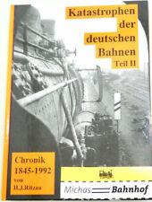 Catastrophes Le Allemand Trains Bd2 1845-1992 Édition Temps Et Chemin Livre Å