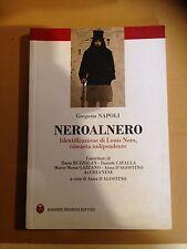 Napoli NEROALNERO identificazione di Louis Nero cineasta indipendente
