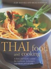 Thai Food and Cooking: A Fiery and Exotic Cuisine: The Traditions, Techniques,