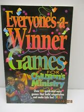 Everyone's-a-Winner: Games For Children's Ministry by Group Publishing Edition