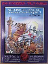 Belle ré-éd. 1994 HISTOIRE SECRETE DE L ORDRE DU TEMPLE/1 par Willy VASSAUX