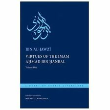 Library of Arabic Literature: The Virtues of Imam Ahmad Ibn Hanbal Vol. 1 by...