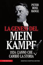 La genesi del Mein Kampf. 1924: l'anno che cambiò la storia - Range Peter Ross