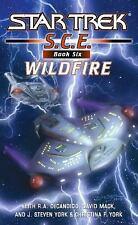 Wildfire (Star Trek S.C.E.. Book 6), DeCandido, Keith R. A., Mack, David, York,