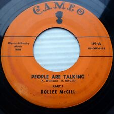 ROLLEE McGILL soul R&B on Cameo 45 People Are Talking  Pt. 1 & 2  e5552