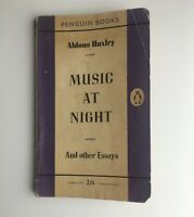 ALDOUS HUXLEY MUSIC AT NIGHT RARE BOOK