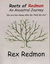 Roots of Redmon An Ancestral Journey Redman Family Genealogy History
