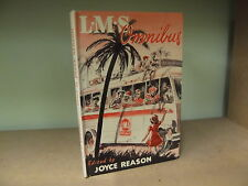 L.M.S. OMNIBUS by JOYCE REASON *H/B LIVINGTONE PRESS* £3.25 UK P&P