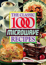 The Classic 1000 Microwave Recipes, Allison, Sonia, New Book