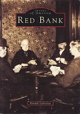 RED BANK.  Images Of America- New Jersey State History.