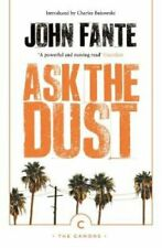 Ask The Dust by John Fante 9781786896209 | Brand New | Free UK Shipping