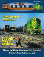 The Flyer: ILLINOIS TERMINAL RAILROAD History Publication, Fall 2019 (NEW issue)