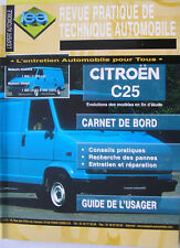 revue pratique de technique automobile neuve RTA CITROEN  C 25