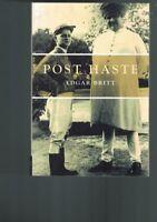 Post Haste by Edgar Britt