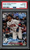 2018 Topps Holiday Ozzie Albies RC Card #140 PSA 10 Gem Mint Rookie Braves