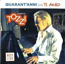 Umberto Tozzi - 40 anni che ti amo 2CD (nuovo album/ disco sealed)