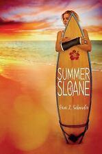 NEW - Summer of Sloane by Schneider, Erin L.