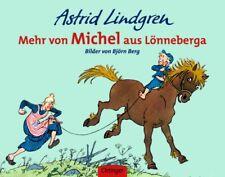 Mehr von Michel aus Lönneberga Lindgren, Astrid Berg, Björn Michel aus Lönneb