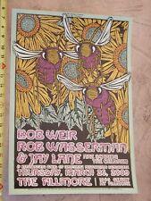2009 Bob Weir Grateful Dead Rob Wasserman Fillmore Poster F1001 G Houston