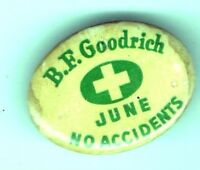 1900 pin B.F. GOODRICH June NO ACCIDENTS pinback button