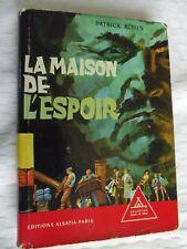SIGNE DE PISTE  LA MAISON DE L' ESPOIR.   PIERRE JOUBERT