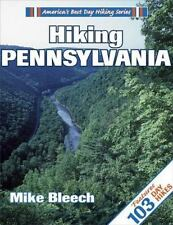 Hiking Pennsylvania by Mike Bleech (2000, Paperback)
