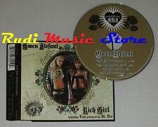 CD Singolo GWEN STEFANI feat EVE Rich girl 2005 eu INTERSCOPE (S1) mc dvd