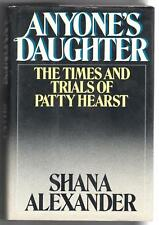 Anyone's Daughter by Shana Alexander (1979, Hardcover) vintage