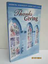 Thanks Giving: Growing Generosity Among God's People by Christopher Levan