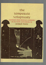 JERRED METZ pbThe Temperate Voluptuary Freely Rendered from Platina's Cookbook
