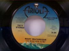 "MARY MAC GREGOR ""I'VE NEVER BEEN TO ME / IN YOUR EYES"" 45"