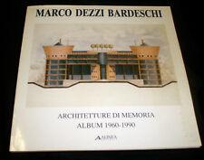 Marco Dezzi Bardeschi Architetture di memoria : album 1960-1990