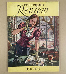 March 1938 TELEPHONE REVIEW MAGAZINE For Employees Bell Telephone System