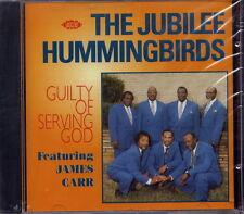 JUBILEE HUMMINGBIRDS -GUILTY OF SERVING GOD (NEU & OVP)