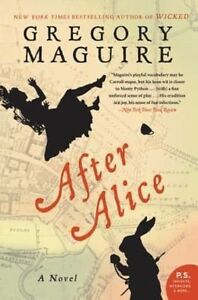 After Alice, Excellent, Maguire, Gregory Book