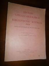 EDITORI LIBRAI-CARTOLIBRAI E BIBLIOTECHE D' ITALIA 1954